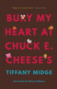 Bury My Heart at Chuckie Cheese's Book Cover